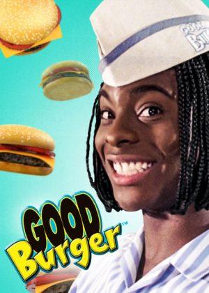 Good Burger? more like good movie