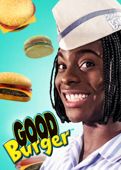 Good Burger? more like good movie